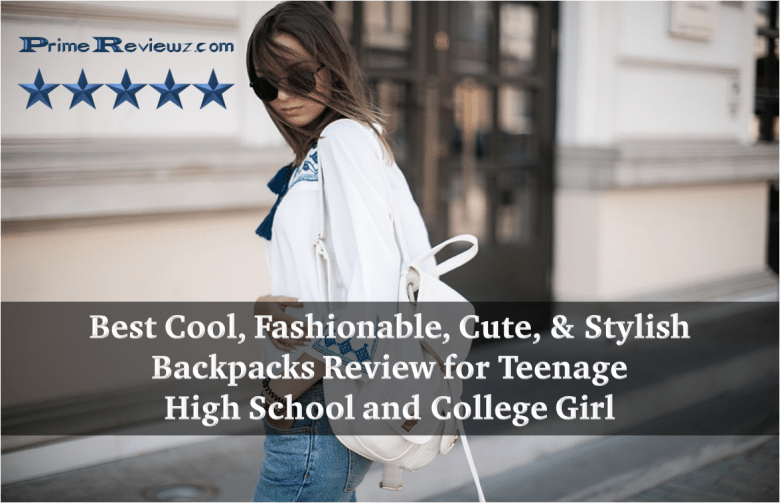 Best Cute Cool Backpacks for High school