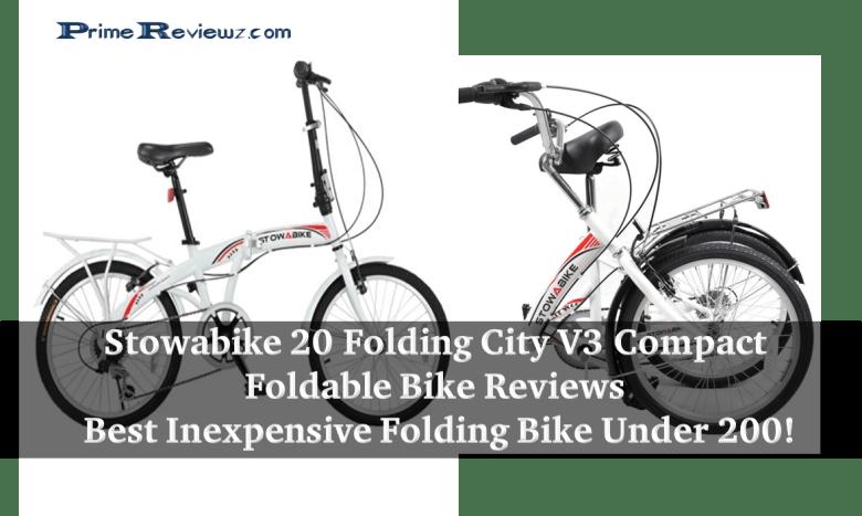 Stowabike 20 Folding City V3 Compact Foldable Bike Review