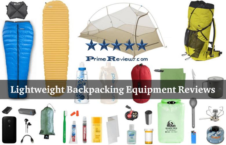 Best Lightweight Backpacking Equipment Reviews