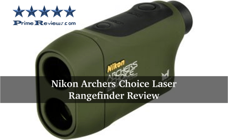 Nikon Archers Choice Laser Rangefinder Review